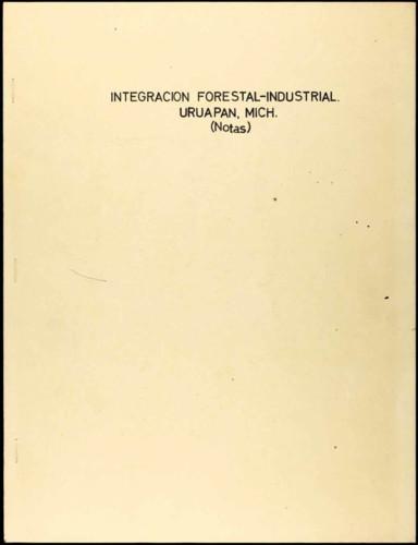 Proyecto de forestación del general Lázaro Cárdenas: Integración Forestal-Industrial