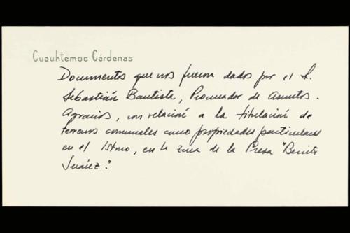 Vida laboral del ingeniero Cuauhtémoc Cárdenas Solórzano: Nota de entrega de documentos de terrenos comunales