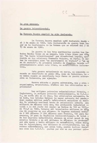 Vida personal y laboral del ingeniero Cuauhtémoc Cárdenas Solórzano. La gran amenaza. La guerra tricontinental. La tercera guerra mundial ha sido declarada.