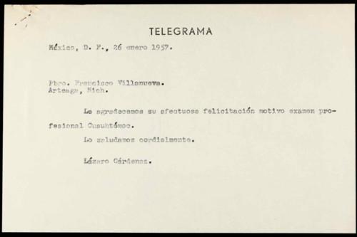 Vida personal del general Lázaro Cárdenas: Felicitación de por examen profesional de Cuauhtémoc Cárdenas S. VI