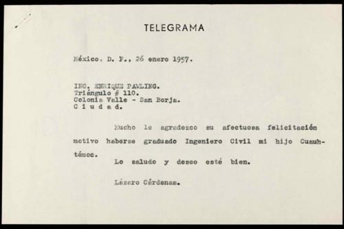 Vida personal del general Lázaro Cárdenas: Felicitación de por examen profesional de Cuauhtémoc Cárdenas S. VII