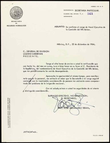 Vida laboral del general Lázaro Cárdenas: Carta del Ing. José Hernández Terán, Presidente de la Comisión del Río Balsas, a Lázaro Cárdenas para confirmar el cargo de vocal Ejecutivo de la Comisión del Río Balsas