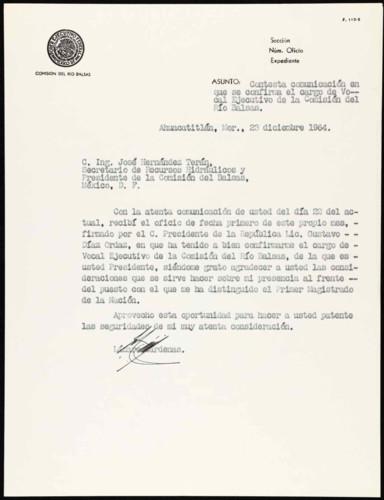 Vida laboral del general Lázaro Cárdenas: Carta de Lázaro Cárdenas al licenciado Gustavo Díaz Ordaz, presidente Constitucional de la República Mexicana para agradecerle su confirmación al cargo de vocal Ejecutivo de la Comisión del Río Balsas