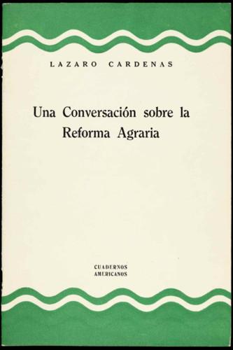 Una Conversación sobre la Reforma Agraria.