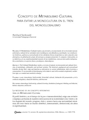Concepto de Metabolismo Cultural para evitar la monocultura en el tren del monoglobalismo