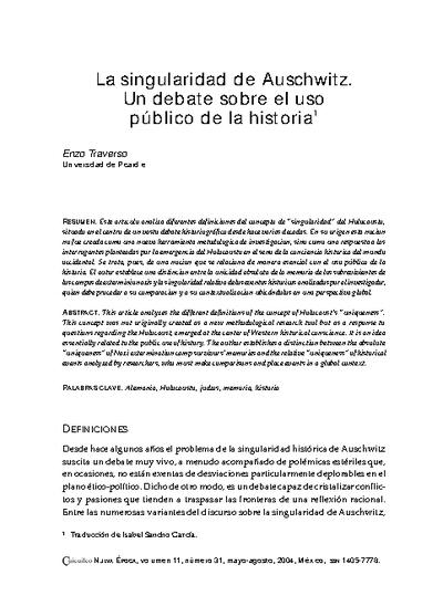 La singularidad de Auschwitz. Un debate sobre el uso público de la historia.