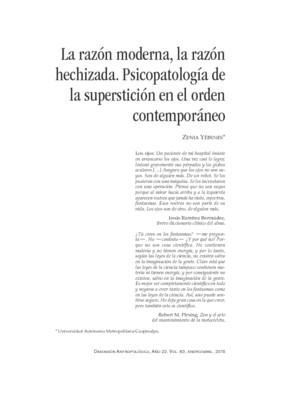 La razón moderna, la razón hechizada. Psicopatología de la superstición en el orden contemporáneo