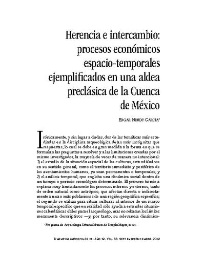 Herencia e intercambio: procesos económicos espacio-temporales ejemplificados en una aldea preclásica de la Cuenca de México