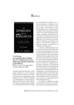Luis Barjau, La conquista de la Malinche. La verdad acerca de la mujer que fundó el mestizaje en México, México, INAH/Conaculta/Martínez Roca Ediciones, 2009.