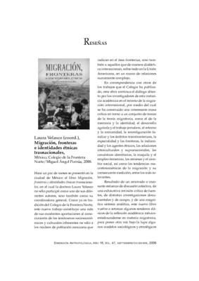 Laura Velasco (coord.), Migración, fronteras e identidades étnicas trasnacionales, México, Colegio de la Frontera Norte/Miguel Ángel Porrúa, 2008.