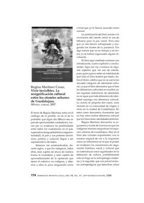 Regina Martínez Casas, Vivir invisibles. La resignificación cultural entre los otomíes urbanos de Guadalajara, México, CIESAS, 2007.