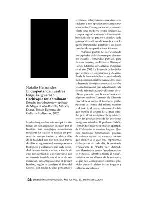Natalio Hernández, El despertar de nuestras lenguas. Queman tlachixque totlahtolhuan, Estudio introductorio y epílogo de Miguel León-Portilla, México, Diana/ Fondo Editorial de Culturas Indígenas, 2002.