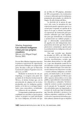 Marina Anguiano, Las culturas indígenas vistas por sus propios creadores, México, UPN/Miguel Ángel Porrúa, 2003.