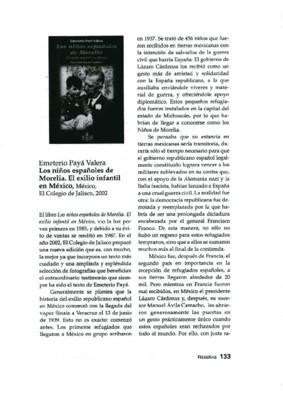 Emeterio Payá Valera, Los niños españoles de Morelia. El exilio infantil en México, México,  El Colegio de Jalisco, 2002.