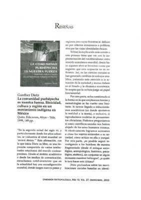 Gunther Dietz, La comunidad purhépecha es nuestra fuerza. Etnicidad, cultura y región en un movimiento indígena en México, Quito, Ediciones, Abya - Yala, 1999, 149 pp.