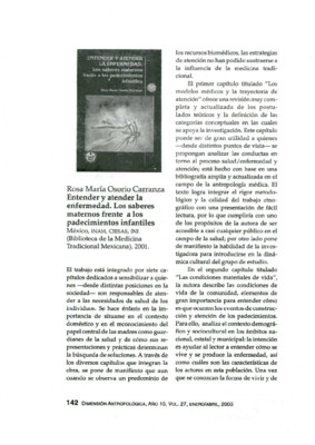 Rosa María Osorio Carranza, Entender y atender la enfermedad. Los saberes maternos frente  a los padecimientos infantiles, México, INAH, CIESAS, INI (Biblioteca de la Medicina Tradicional Mexicana), 2001.