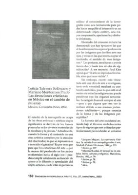 Leticia Talavera Solórzano y Mariano Monterrosa Prado, Las devociones cristianas en México en el cambio de milenio, México, Conaculta-INAH, 2002.
