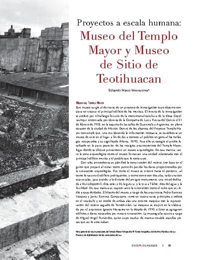 Proyectos a escala humana: Museo del Templo Mayor y Museo de Sitio de Teotihuacan
