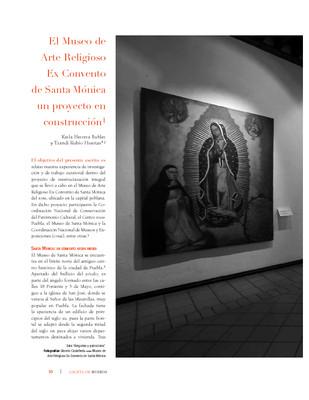 El Museo de Arte Religioso Ex Convento de Santa Mónica un proyecto en construcción