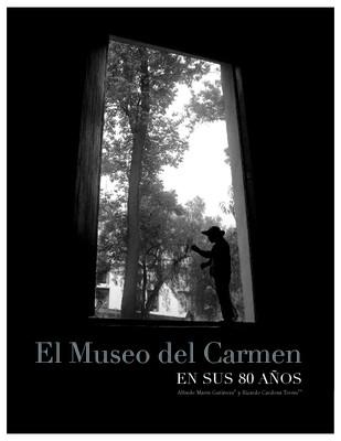 El Museo del Carmen en sus 80 años