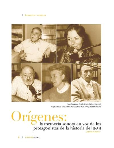 La memoria sonora en voz de los protagonistas de la historia del INAH