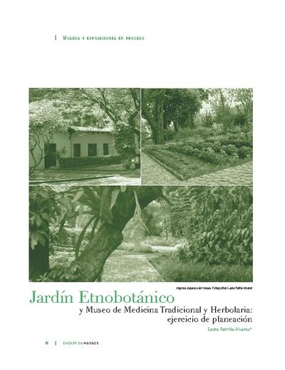 Jardín Etnobotánico y Museo de Medicina Tradicional y Herbolaria: ejercicio de planeación
