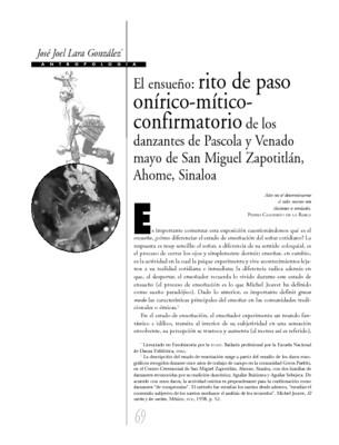 El ensueño: rito de paso onírico-mítico-confirmatorio de los danzantes de Pascola y Venado mayo  de San Miguel Zapotitlán, Ahome, Sinaloa