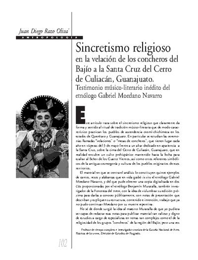 Sincretismo religioso en la velación de concheros del Bajío a la santa Cruz del Cerro de Culiacán, Guanajuato. Testimonio músico-literario inédito del etnólogo Gabriel Moedano Navarro
