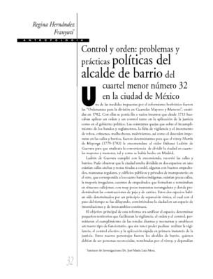 Control y orden: problemas y prácticas políticas del alcalde de barrio del cuartel menor número 32 en la ciudad de México