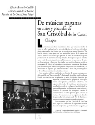 De músicas paganas en atrios y plazuelas en San Cristóbal de las Casas, Chiapas