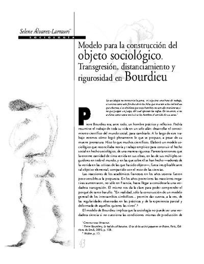Modelo para la construcción del objeto sociológico. Transgresión, distanciamiento y rigurosidad en Bourdieu