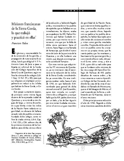 Misiones franciscanas de la Sierra Gorda, lo que trabajó y practicó en ellas