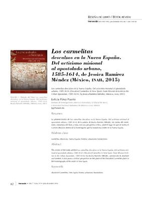 Los carmelitas descalzos en la Nueva España. Del activismo misional al apostolado urbano, 1585-1614, de Jessica Ramírez Méndez (México, INAH, 2015)