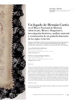 Un legado de Hernán Cortés en el Museo Nacional de Historia (MNH-INAH), México. Diagnóstico, investigación histórica, análisis material y restauración de un pañuelo funerario de los siglos XVIII-XIX