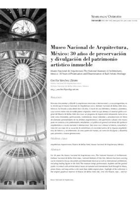 Museo Nacional de Arquitectura, México: 30 años de preservación y divulgación del patrimonio artístico inmueble