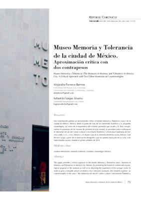 Museo Memoria y Tolerancia de la Ciudad de México. Aproximación crítica con dos contrapesos