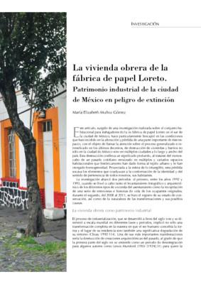 La vivienda obrera de la fábrica de papel Loreto. Patrimonio industrial de la ciudad de México en peligro de extinción