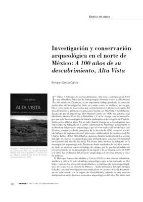 Investigación y conservación arqueológica en el norte de México: A100 años de su descubrimiento, Alta Vista