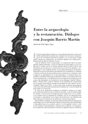 Entre la arqueología y la restauración. Diálogos con Joaquín Barrio Martín