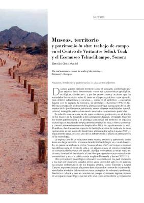 Museos, territorio y patrimonio in situ: trabajo de campo en el Centro de Visitantes Schuk Toak y el Ecomuseo Tehuelibampo, Sonora
