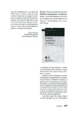 Beatriz Garza Cuarón (coord.), Políticas lingüística en México, México, La Jornada Ediciones y el Centro de Investigaciones Interdisciplinarias en Ciencias y Humanidades de la UNAM, 1977, 363 pp.