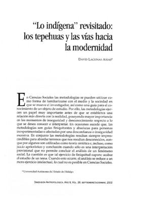 """""""Lo indígena"""" revisitado: los tepehuas y las vías hacia la modernidad"""