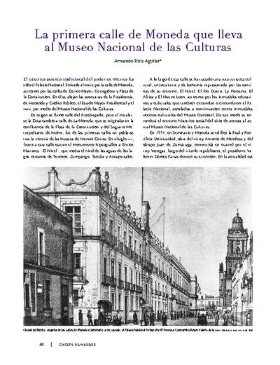 La primera calle de Moneda que lleva al Museo Nacional de las Culturas