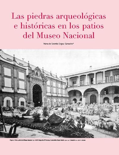 Las piedras arqueológicas e históricas en los patios del Museo Nacional