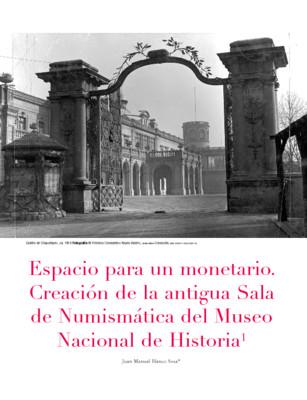 Espacio para un monetario. Creación de la antigua Sala de Numismática del Museo Nacional de Historia