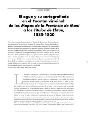 El agua y su cartografiado en el Yucatán virreinal: de los Mapas de la Provincia de Maní a los títulos de Ebtún, 1585-1820