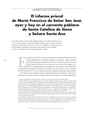El informe prioral de María Francisca de Señor San José, ayer y hoy en el convento poblano de Santa Catalina de Siena y Señora Santa Ana