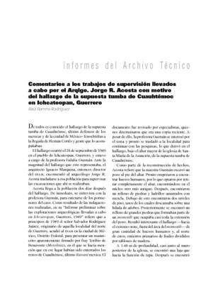 Comentarios a los trabajos de supervisión llevados a cabo por el Arqlgo. Jorge R. Acosta con motivo del hallazgo de la supuesta tumba de Cuauhtémoc en Ichcateopan, Guerrero