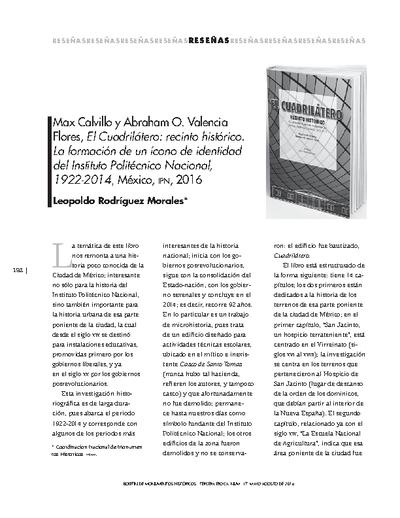 Max Calvillo y Abraham O. Valencia Flores, El Cuadrilátero: recinto histórico. La formación de un ícono de identidad del Instituto Politécnico Nacional, 1922-2014, México, IPN, 2016