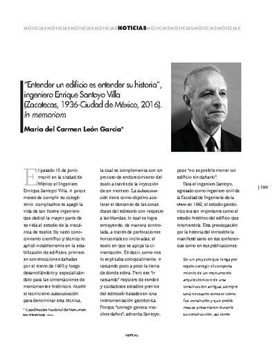 """""""Entender un edificio es entender su historia"""", ingeniero Enrique Santoyo Villa (Zacatecas, 1936-Ciudad de México, 2016). In memoriam"""